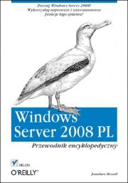 Ok�adka - Windows Server 2008 PL. Przewodnik encyklopedyczny