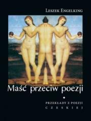Okładka - Maść przeciw poezji. Przeklady z poezji czeskiej