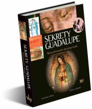 Okładka - Sekrety Guadalupe. Rozszyfrowanie ukrytego kodu