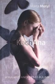 Ok�adka - KochAna. Walka z anoreksj� i bulimi�