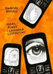 Ok�adka - Mors, Pinky i zagadka Ludolfiny