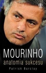 Ok�adka - Mourinho. Anatomia sukcesu