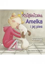 Okładka - Księżniczka Amelka i jej pies