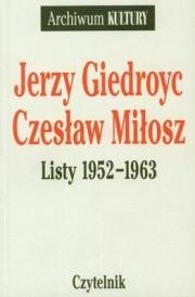 Ok�adka - Jerzy Giedroyc, Czes�aw Mi�osz. Listy 1952-1963