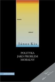 Ok�adka - Polityka jako problem moralny