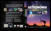 Ok�adka - Astronomia Przewodnik. Jak pozna� tajemnice nocnego nieba