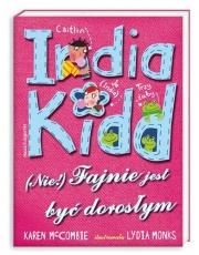 Ok�adka - India kidd (nie!) fajnie jest by� doros�ym