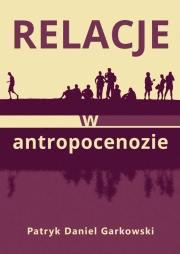 Ok�adka - Relacje w antropocenozie
