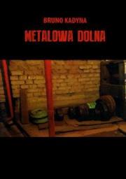 Okładka - Metalowa Dolna
