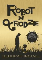 Ok�adka - Robot w ogrodzie
