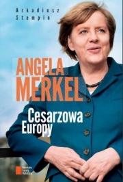 Ok�adka - Angela Merkel. Cesarzowa Europy