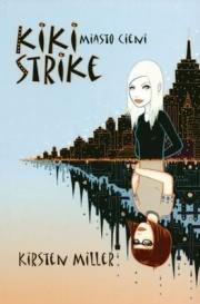 Ok�adka - Kiki Strike. Miasto cieni