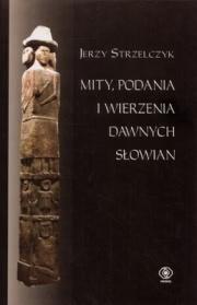 Ok�adka - Mity, podania i wierzenia dawnych S�owian