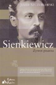 Ok�adka - Sienkiewicz. �ywot pisarza