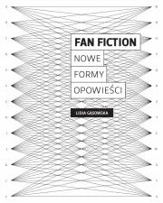 Okładka - Fan fiction. Nowe formy opowieści