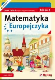 Ok�adka - Matematyka Europejczyka. Zbi�r zada� dla szko�y podstawowej. Klasa 4