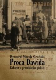Ok�adka - Proca Dawida. Kabaret w przedsionku piekie�