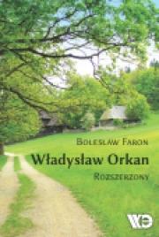 Ok�adka - W�adys�aw Orkan. Rozszerzony