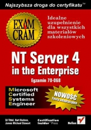 Ok�adka - NT Server 4 in the Enterprise (egzamin 70-068)