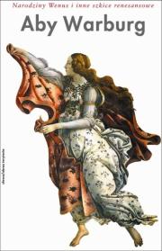 Ok�adka - Narodziny Wenus i inne szkice renesansowe