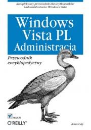 Ok�adka - Windows Vista PL. Administracja  Przewodnik encyklopedyczny