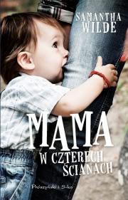 Ok�adka - Mama w czterech �cianach