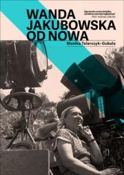 Ok�adka - Wanda Jakubowska. Od nowa