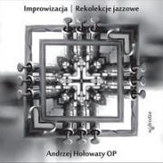 Ok�adka - Improwizacja. Rekolekcje jazzowe (z p�yt� CD)