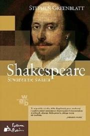 Ok�adka - Shakespeare. Stwarzanie �wiata