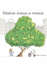 Okładka - Ostatnie drzewo w mieście