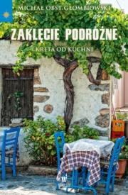 Recenzja - Zaklęcie podróżne Kreta od kuchni