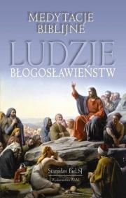 Ok�adka - Medytacje biblijne. Ludzie b�ogos�awie�stw