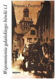 Okładka - Wspomnienia gdańskiego bówki. Tom 1