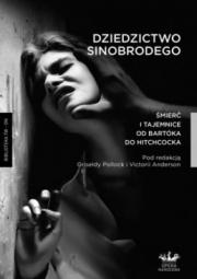 Okładka - Dziedzictwo Sinobrodego. Śmierć i tajemnice od Bartóka do Hitchcocka