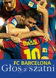 Ok�adka - FC Barcelona: G�os z szatni