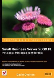 Ok�adka - Small Business Server 2008 PL. Instalacja, migracja i konfiguracja