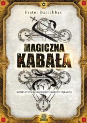 Ok�adka - Magiczna Kaba�a. Kompletny przewodnik po wiedzy tajemnej