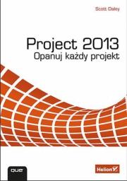 Ok�adka - Project 2013. Opanuj ka�dy projekt