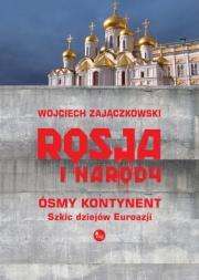 Ok�adka - Rosja i narody. �smy kontynent. Szkic dziej�w Eurazji.