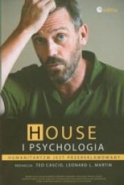Ok�adka - House i psychologia. Humanitaryzm jest przereklamowany