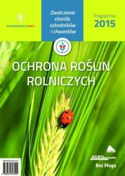 Ok�adka -   Program ochrony ro�lin rolniczych na 2015 rok
