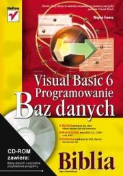 Ok�adka - Visual Basic 6. Programowanie baz danych. Biblia