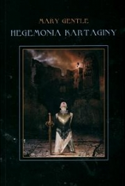 Ok�adka - Hegemonia Kartaginy. W imperium kamiennego golema