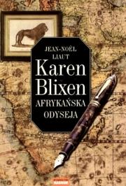 Ok�adka - Karen Blixen. Afryka�ska odyseja