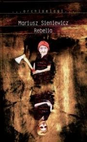 Ok�adka - Rebelia