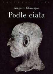 Okładka - Podłe ciała. Eksperymenty na ludziach w XVIII i XIX wieku