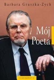 Ok�adka - M�j Poeta. Notatki z osobistych spotka� z Czes�awem Mi�oszem