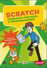 Ok�adka - Scratch. Komiksowa przygoda z programowaniem