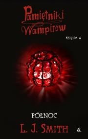 Ok�adka - Pami�tniki wampir�w. Ksi�ga 4: P�noc.