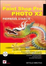 Ok�adka - Corel Paint Shop Pro Photo X2. Pierwsze starcie